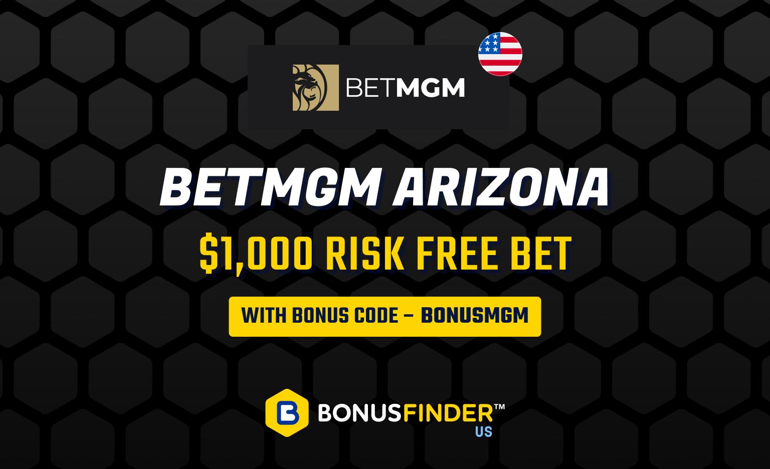 BetMGM AZ bonus code