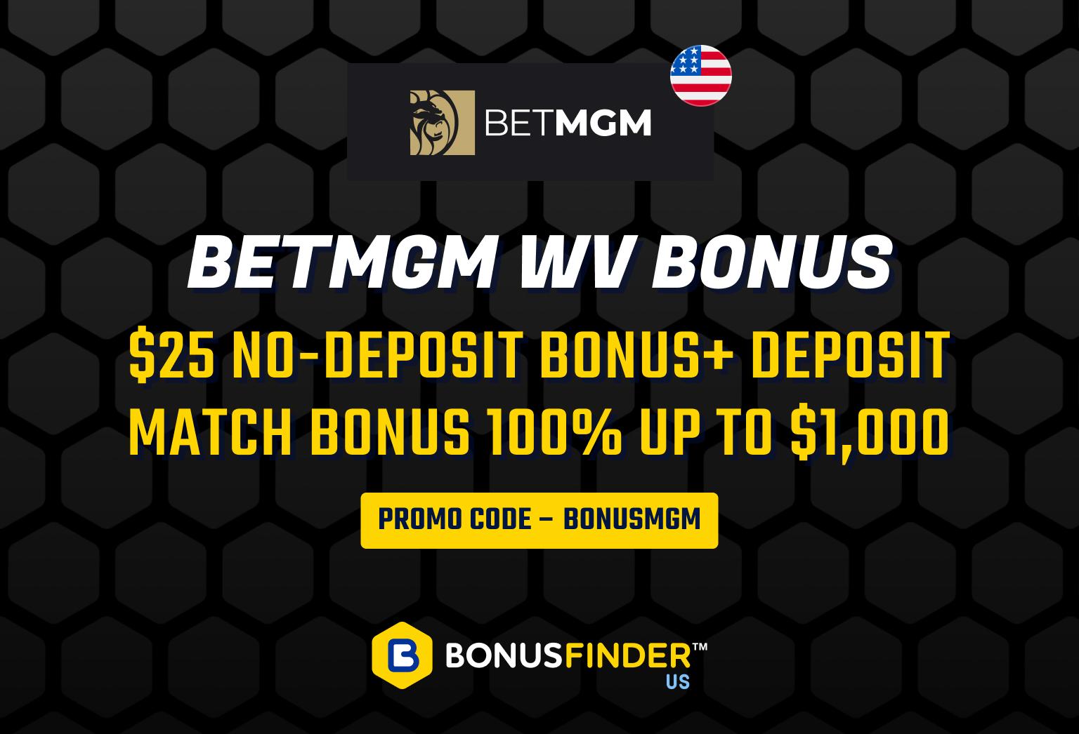 BetMGM Casino and Sportsbook WV promocode and sign up bonus