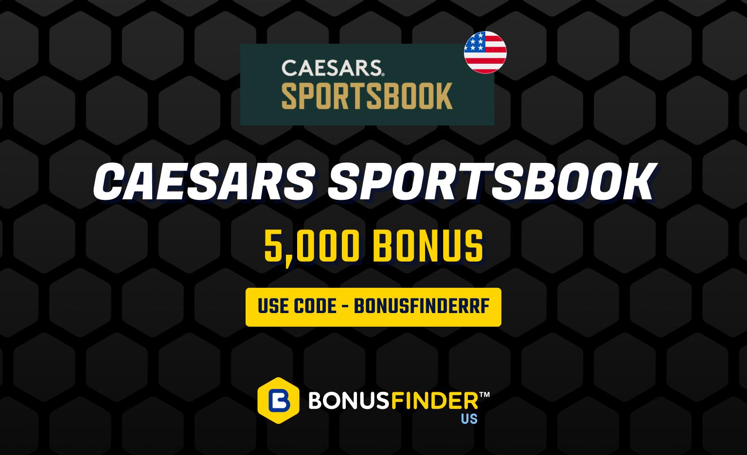 caesars sportsbook 5,000 bonus