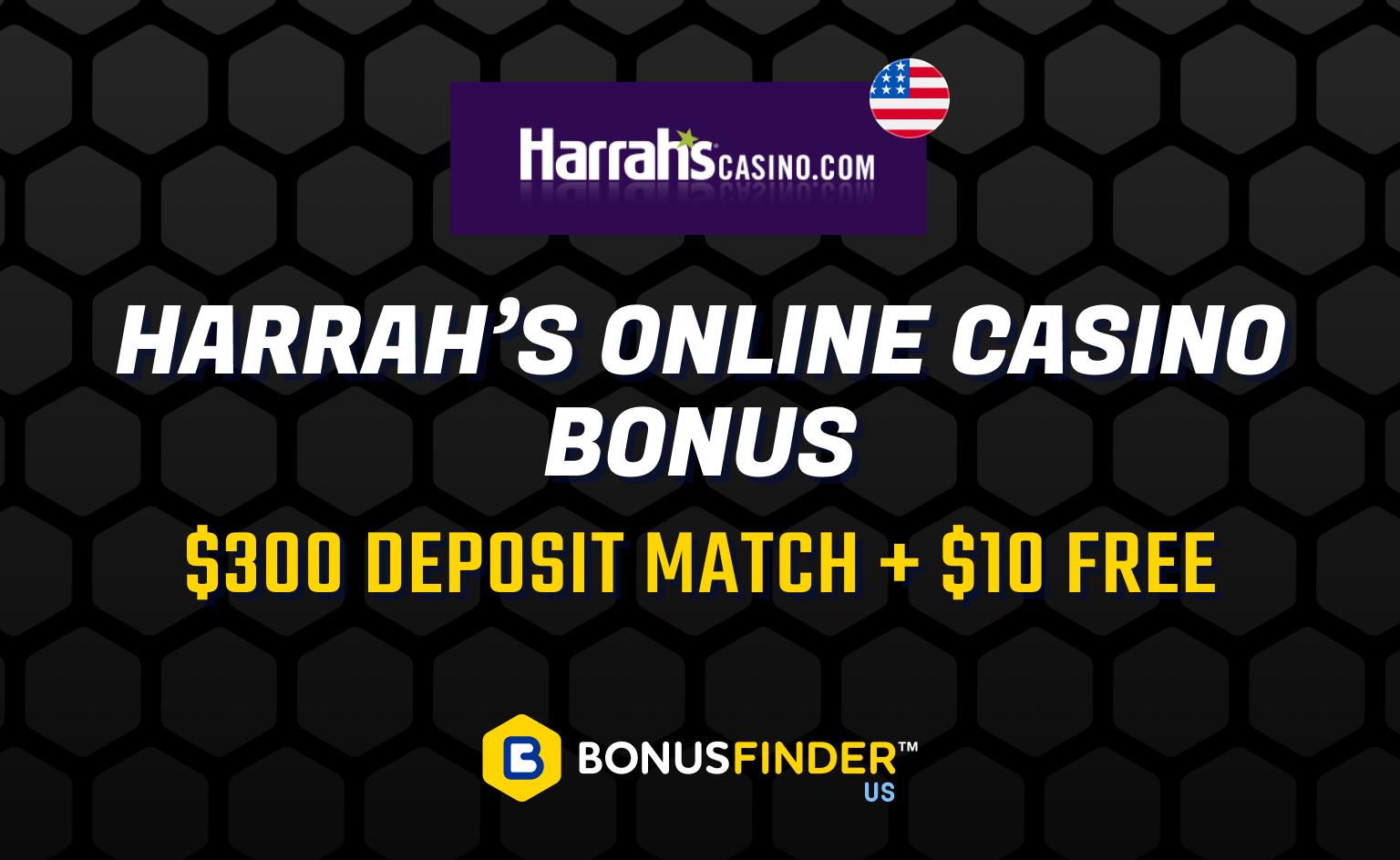 Harrahs online casino bonus