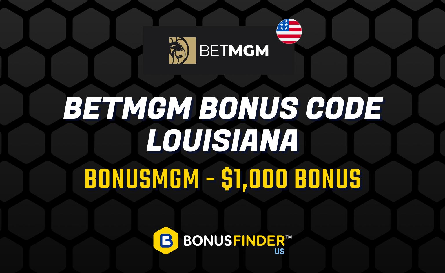 betmgm bonus code louisiana
