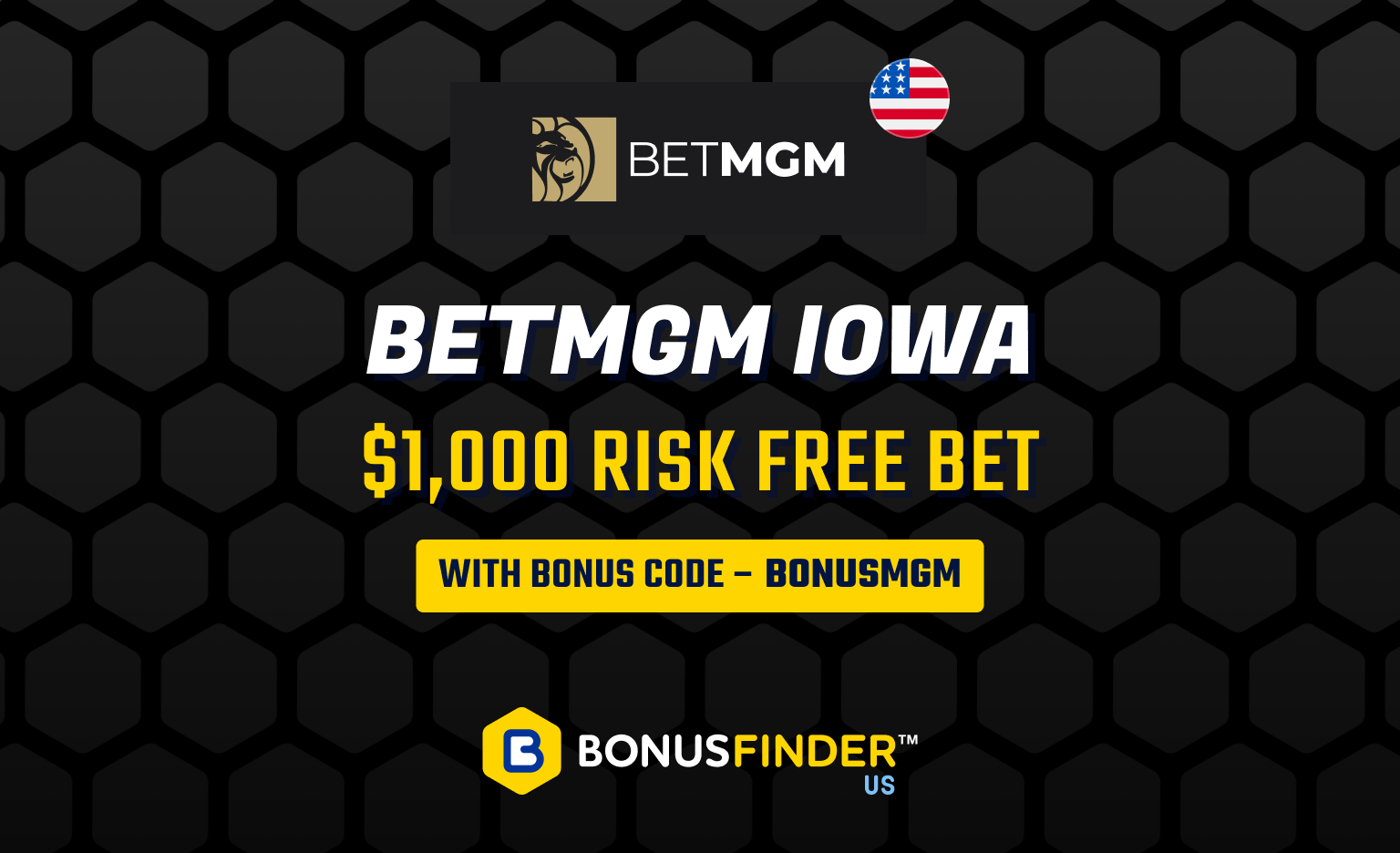 BetMGM Iowa Bonus Code