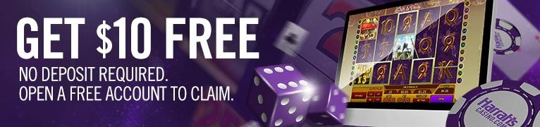 Get a $10 No-Deposit Bonus When You Register an Account With Harrahs Online Casino