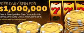 Join Pala Casino to take the $1,000,000 free spin