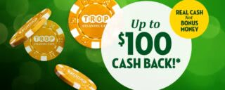 Get up to $100 real money cashback on Tropicana Online Casino